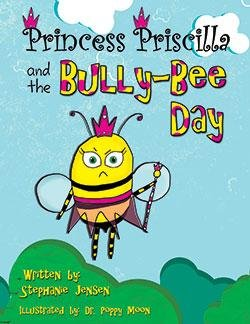 Princess Priscilla And The Bully-Bee Day