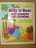 Billy 'n' Bear Visit Grandma and Grandpa, Robin Jones Gunn, 0570089050