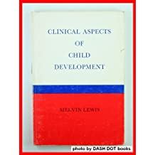Clinical Aspects of Child Development