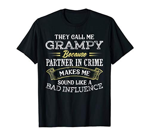 (Funny They Call Me Grampy Because Partner In Crime)