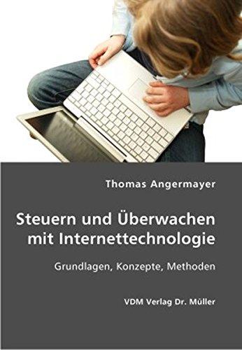 Steuern und Überwachen mit Internettechnologie: Grundlagen, Konzepte, Methoden