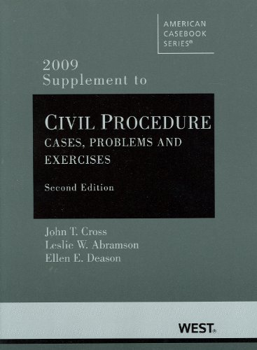 Civil Procedure, Problems and Exercises, 2nd Edition, 2009 Supplement
