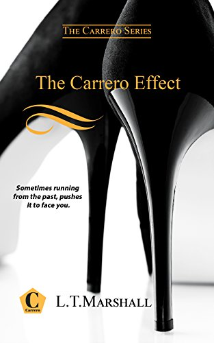 The Carrero Effect: Book one of the Carrero Trilogy