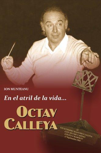 Octav Calleya... En el atril de la vida