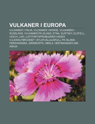Vulkaner i Europa: Vulkaner i Italia, Vulkaner i Norge