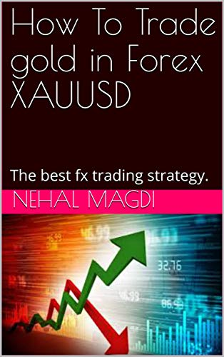 How To Trade gold in Forex XAUUSD: The best fx trading strategy , Forex training courses (The Best Pyramid Scheme)