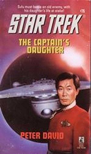 The Captain's Daughter (Star Trek: The Original Series Book 76)