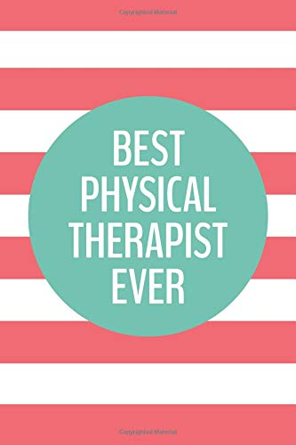 Read Online Best Physical Therapist Ever (6x9 Journal): Lined Writing Notebook, 120 Pages – Preppy Strawberry Pink and Mint Green Striped pdf epub