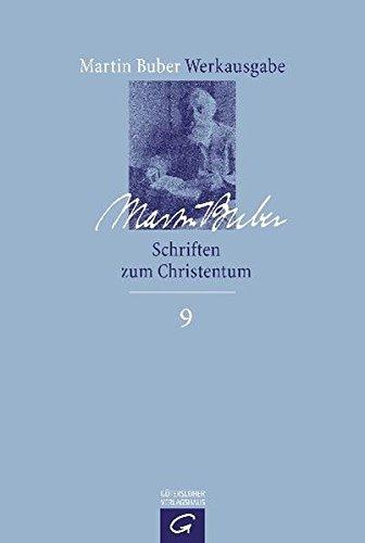 Martin Buber-Werkausgabe (MBW): Schriften zum Christentum