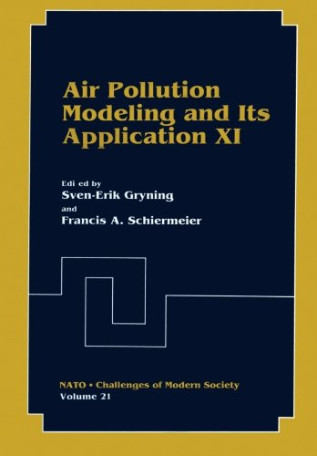 Air Pollution Modeling and Its Application XI (Nato Challenges of Modern Society) (Volume 21)