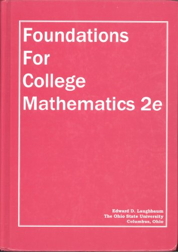 Foundations for College Mathematics, (with Student Edition Quizzes) 2nd Edition