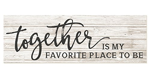 Together is My Favorite Place to Be Rustic Wood Sign 6x18 (White) (Home Signs Decor For)