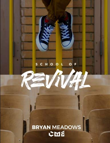 The School of Revival: The Revival Manual