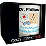 Unique Personalised Ophthalmologist Gifts Occupation Mug With Any Name Message By Crazy Tonys by CRAZY TONYS