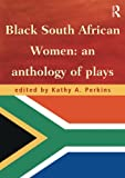 img - for Black South African Women: An Anthology of Plays book / textbook / text book