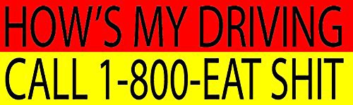 Rogue River Tactical Red & Yellow Large Funny Auto Car Decal Bumper Sticker Truck RV Boat Window How's My Driving Dial 1-800-Eat -
