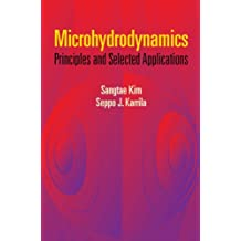 Microhydrodynamics: Principles and Selected Applications (Dover Civil and Mechanical Engineering)