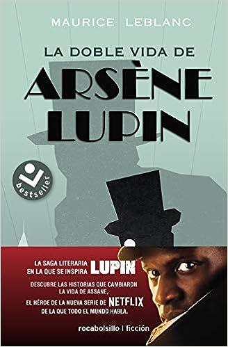 La doble vida de Arsène Lupin de Maurice Leblanc