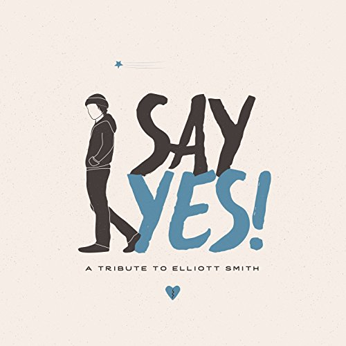 Say Yes! A Tribute to Elliott ...