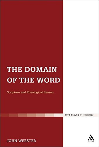 Read Online The Domain of the Word: Scripture and Theological Reason pdf epub
