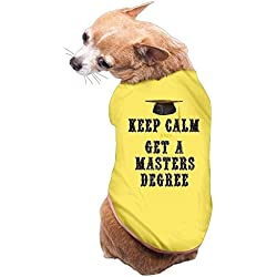Dog Cat Pet Shirt Clothes Puppy Vest Soft Thin Keep Calm And Get A Master's Degree 3 Sizes 4 Colors Available