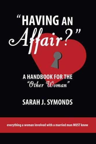 "Having an Affair?: A Handbook for the ""Other Woman"" ebook"