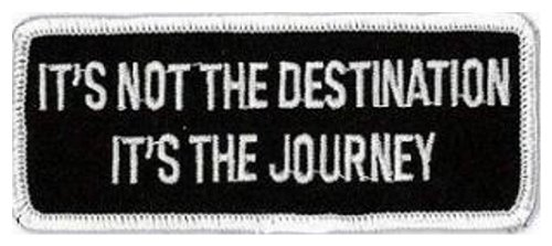 It's Not The Destination It's The Journey embroidered Patch 10.5CM X 4CM (4