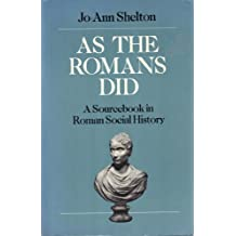 As the Romans Did: A Source Book in Roman Social History