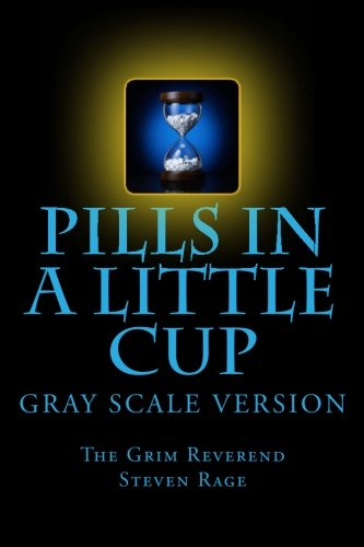 Pills-in-a-Little-Cup: GrayScale Version