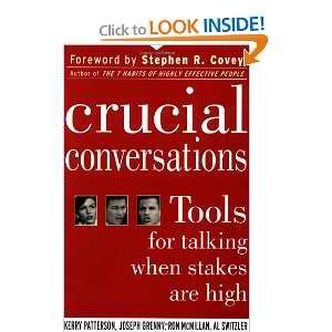 Crucial Converstions Tools for Talking When Stakes are High and Audio Companion