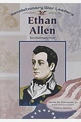 Ethan Allen: Revolutionary Hero (Revolutionary War Leaders) Paperback