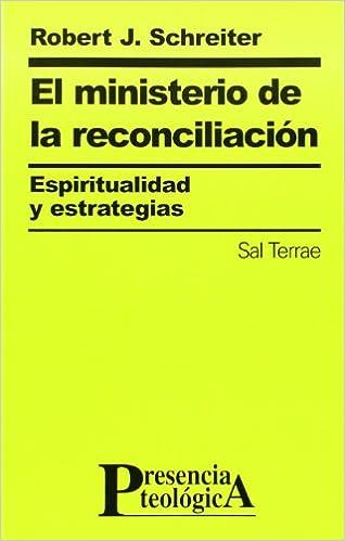 Book El ministerio de la reconciliación. Espiritualidad y estrategias