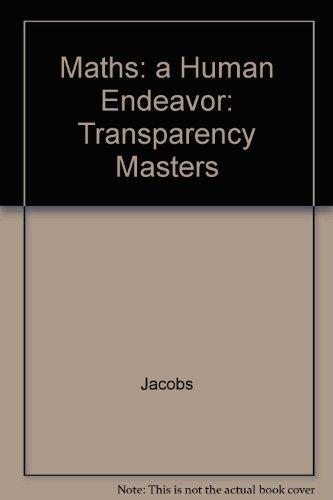 Mathematics: A Human Endeavor, Transparency Masters