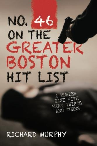 No. 46 on the Greater Boston Hit List: A Murder Case with Many Twists and Turns