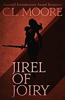 Jirel of Joiry by C.L. Moore