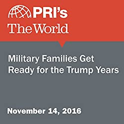 Military Families Get Ready for the Trump Years