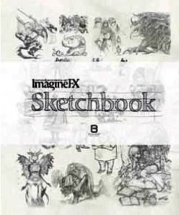 IMAGINE FX - SKETCHBOOK (FANTASY & DIGITAL ART) (FIRST EDITION;2013)