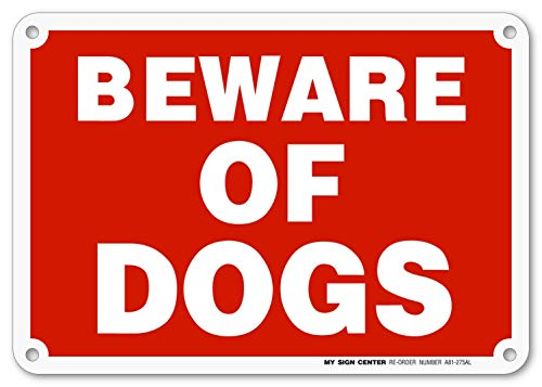 My Sign Center Beware of Dog Sign, Outdoor Rust-Free Metal, 7