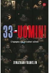 33 uomini (Narrativa) (Italian Edition) Kindle Edition
