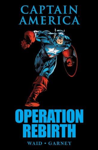 Captain America: Operation Rebirth (Marvel Premiere Editions) PDF