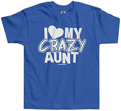 Threadrock Little Boys' I Love My Crazy Aunt Toddler T-Shirt 3T Royal Blue (I Love My Crazy Kids)