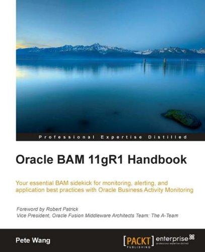 Download Oracle BAM 11gR1 Handbook Pdf