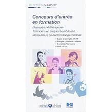 concours d'entrÉe en formation : masseurs-kinÉsithÉrapeutes 2005-2008: Techniciens en analyses biomédicales, Manipulateurs en électroradiologie médicale