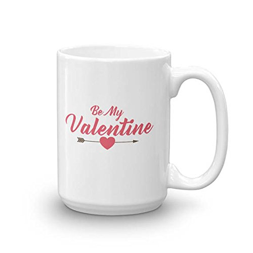 Be My Valentine Mug, Love Mug, Coffee Mug, Valentine's Day, Valentine Gift, Gift for Him, Her, 11oz 15oz