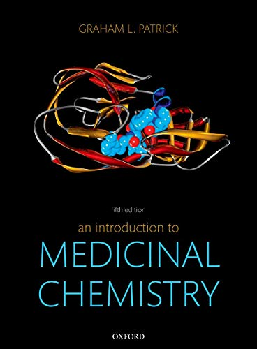 An Introduction to Medicinal Chemistry (Textbook Of Organic Medicinal And Pharmaceutical Chemistry)