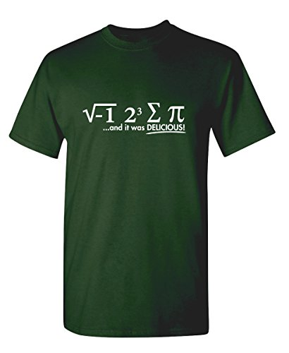 Men Humor Tees - Feelin Good Tees I Ate Some Pie and It was Delicious Math Sarcastic Humor Funny Graphic T Shirt L Forest