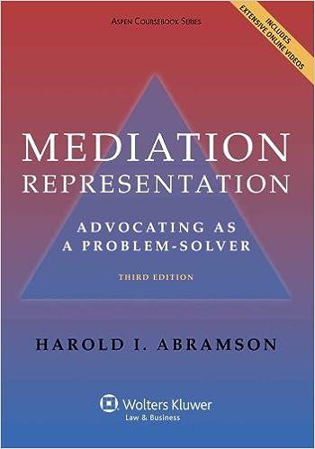 Mediation Representation: Advocating as Problem Solver (Aspen Coursebook Series)