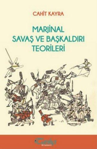 Marjinal Savas ve Baskaldiri Teorileri