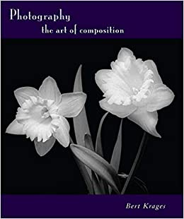 Photography: The Art of Composition
