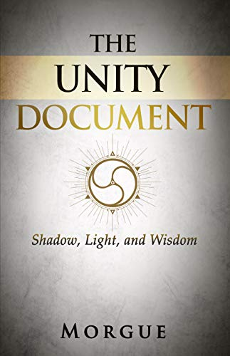 The Unity Document: Shadow, Light, and Wisdom